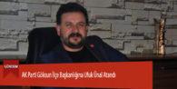 AK Parti Göksun İlçe Başkanlığına Ufuk Ünal Atandı