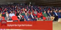 Büyükşehir'den Organ Nakli Konferansı