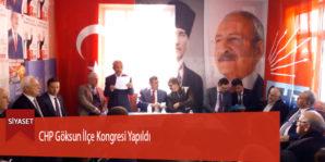 CHP Göksun İlçe Kongresi Yapıldı