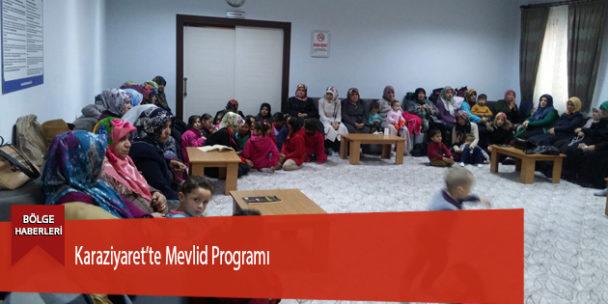 Karaziyaret'te Mevlid Programı
