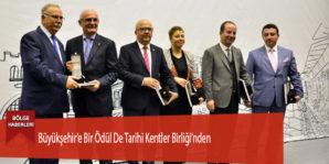 Büyükşehir'e Bir Ödül De Tarihi Kentler Birliği'nden