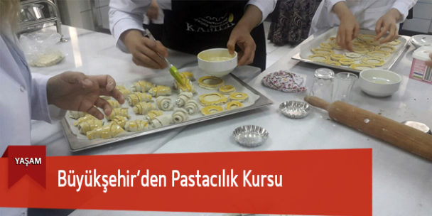 Büyükşehir'den Pastacılık Kursu