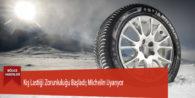 Kış Lastiği Zorunluluğu Başladı; Michelin Uyarıyor