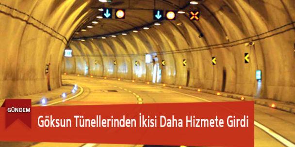 Göksun Tünellerinden İkisi Daha Hizmete Girdi