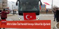 Afrin'e Giden Özel Harekât Konvoyu Göksun'da Uğurlandı