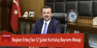 Başkan Erkoç'tan 12 Şubat Kurtuluş Bayramı Mesajı