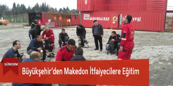 Büyükşehir'den Makedon İtfaiyecilere Eğitim