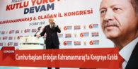 Cumhurbaşkanı Erdoğan Kahramanmaraş'ta Kongreye Katıldı