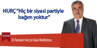 Dr. Ramazan Hurç'un Siyasi Manifestosu