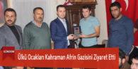 Ülkü Ocakları Kahraman Afrin Gazisini Ziyaret Etti