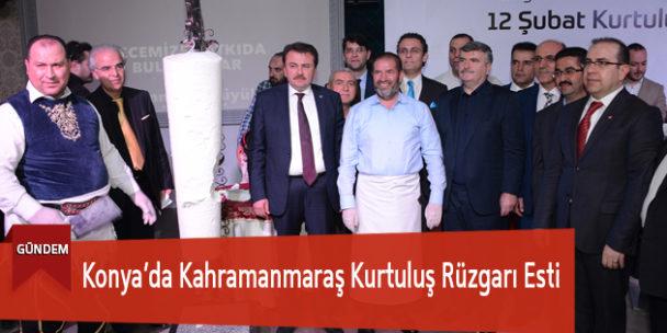 Konya'da Kahramanmaraş Kurtuluş Rüzgarı Esti