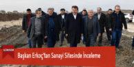Başkan Erkoç'tan Sanayi Sitesinde İnceleme