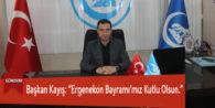 """Başkan Kayış: """"Ergenekon Bayramı'mız Kutlu Olsun."""""""