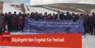 Büyükşehir'den Engelsiz Kar Festivali