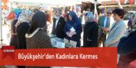 Büyükşehir'den Kadınlara Kermes