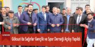 Göksun'da Sağırlar Gençlik ve Spor Derneği Açılışı Yapıldı