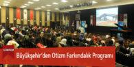Büyükşehir'den Otizm Farkındalık Programı