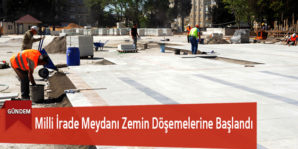 Milli İrade Meydanı Zemin Döşemelerine Başlandı