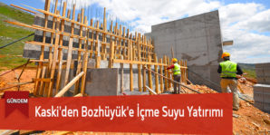 Kaski'den Bozhüyük'e İçme Suyu Yatırımı