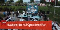 Büyükşehir'den KSÜ Öğrencilerine İftar