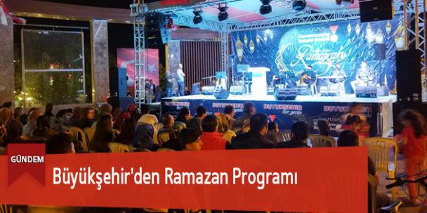 Büyükşehir'den Ramazan Programı