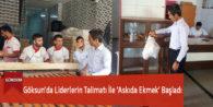 Göksun'da Liderlerin Talimatı İle 'Askıda Ekmek' Başladı