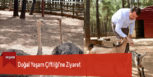 Doğal Yaşam Çiftliği'ne Ziyaret