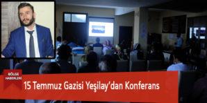 15 Temmuz Gazisi Yeşilay'dan Konferans