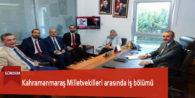 Kahramanmaraş Milletvekilleri arasında iş bölümü