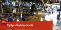 Büyükşehir'den Detaylı Temizlik