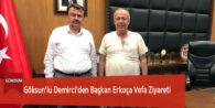 Göksun'lu Demirci'den Başkan Erkoça Vefa Ziyareti