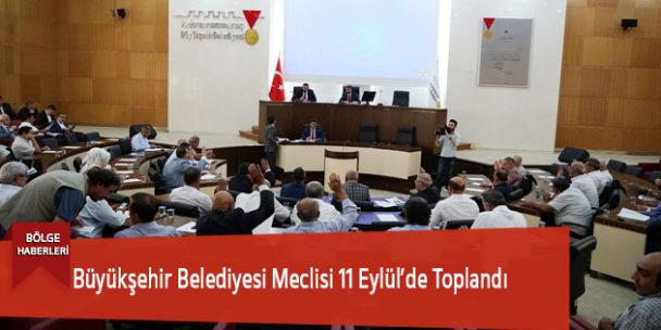 Büyükşehir Belediyesi Meclisi 11 Eylül'de Toplandı