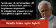 Bahaettin Karakoç Hayatını Kaybetti