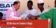 20 Bin Kur'an Sudan'a Ulaştı