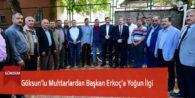 Göksun'lu Muhtarlardan Başkan Erkoç'a Yoğun İlgi