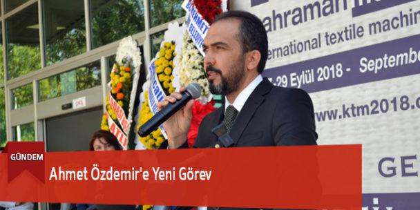 Ahmet Özdemir'e Yeni Görev
