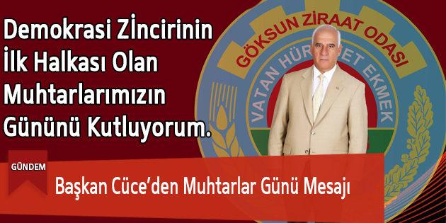 Başkan Cüce'den Muhtarlar Günü Mesajı