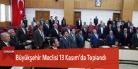 Büyükşehir Meclisi 13 Kasım'da Toplandı