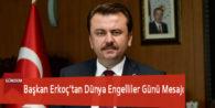 Başkan Erkoç'tan Dünya Engelliler Günü Mesajı