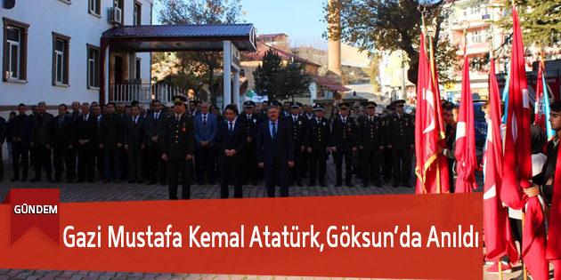 Gazi Mustafa Kemal Atatürk,Göksun'da Anıldı
