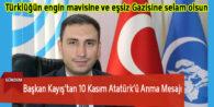 Başkan Kayış'tan 10 Kasım Atatürk'ü Anma Mesajı