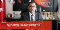 Küpe Affında Son Gün 31 Mart 2019