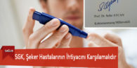 SGK, Şeker Hastalarının İhtiyacını Karşılamalıdır