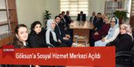 Göksun'a Sosyal Hizmetler Merkezi Açıldı