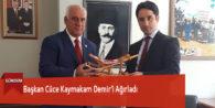 Başkan Cüce Kaymakam Demir'i Ağırladı