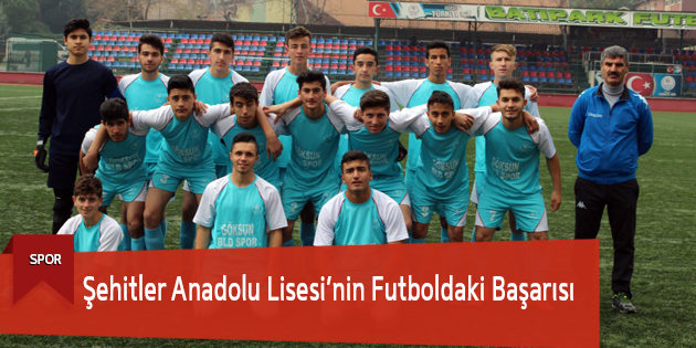 Şehitler Anadolu Lisesi'nin Futboldaki Başarısı