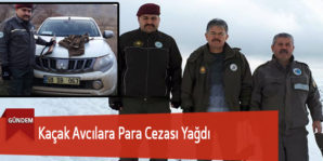 Kaçak Avcılara Para Cezası Yağdı