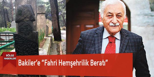 """Yavuz Bülent Bakiler'e """"Fahri Hemşehrilik Beratı"""""""