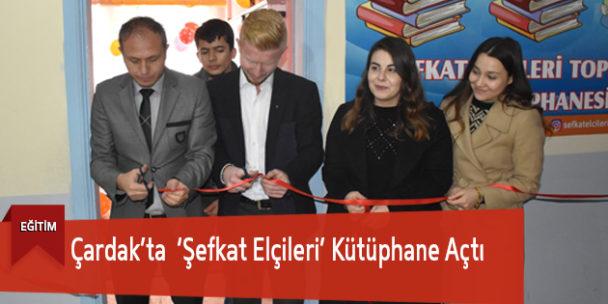 Çardak'ta  'Şefkat Elçileri' Kütüphane Açtı
