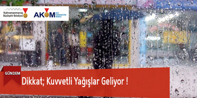 Dikkat; Kuvvetli Yağışlar Geliyor !